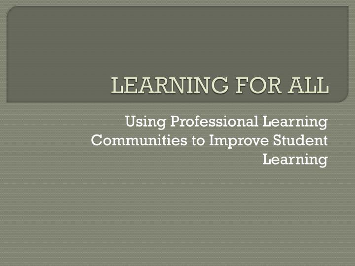 learning for all n.