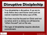disruptive discipleship