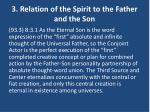 3 relation of the spirit to the father and the son
