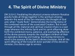 4 the spirit of divine ministry