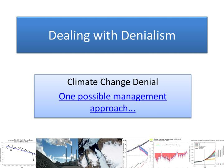 dealing with denialism n.