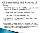 characteristics and patterns of sleep