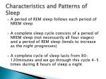 characteristics and patterns of sleep1