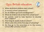 quiz british education