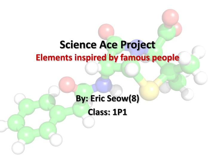 science ace project elements inspired by famous people n.