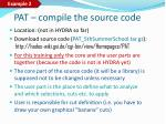 pat compile the source code