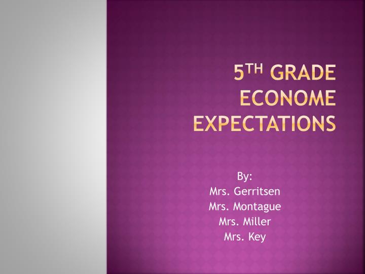 5 th grade econome expectations n.