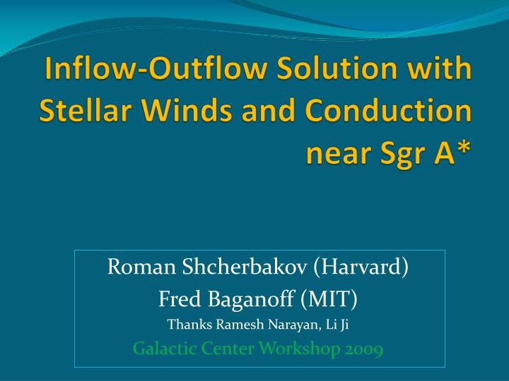 inflow outflow solution with stellar winds and conduction near sgr a n.