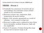characteristics patterns of sleep nrem sleep nrem stage 1