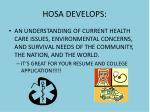 hosa develops