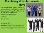 mandatory dress for success days