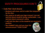 safety procedures con t
