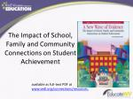 the impact of school family and community connections on student achievement