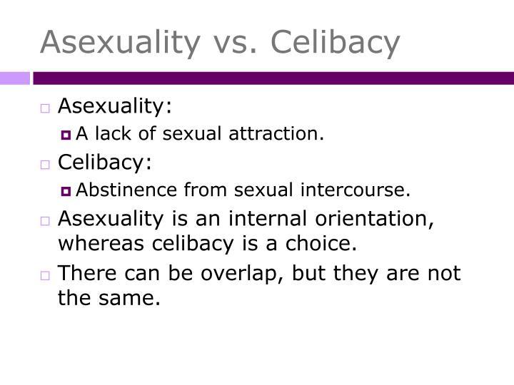 Asexuality vs. Celibacy