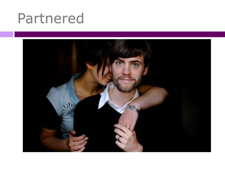 Partnered
