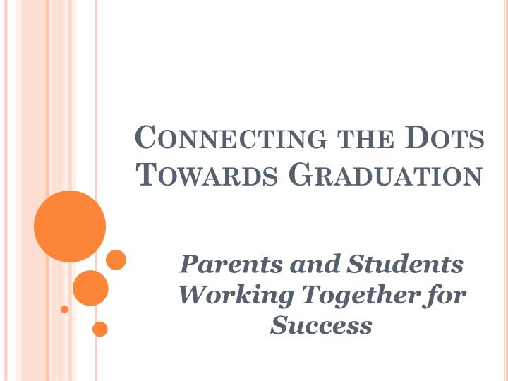 connecting the dots towards graduation n.