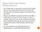 texas compulsory school attendance law