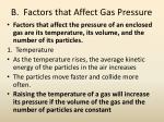b factors that affect gas pressure