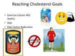 reaching cholesterol goals