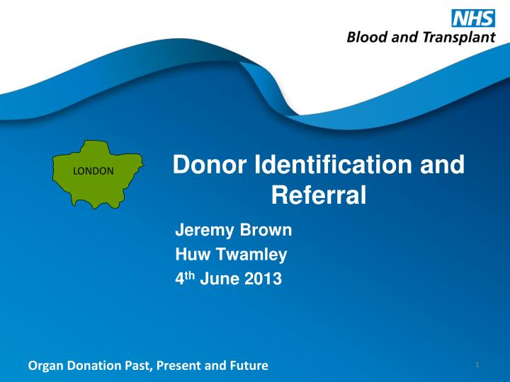 donor identification and referral n.
