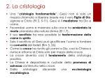 2 la cristologia