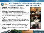 bio innovation experiments exploring novel processes for problem solving