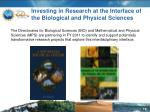 investing in research at the interface of the biological and physical sciences