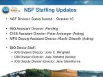 nsf staffing updates
