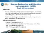 science engineering and education for sustainability sees goals implementation