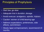 principles of prophylaxis