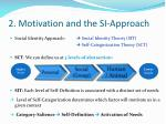 2 motivation and the si approach