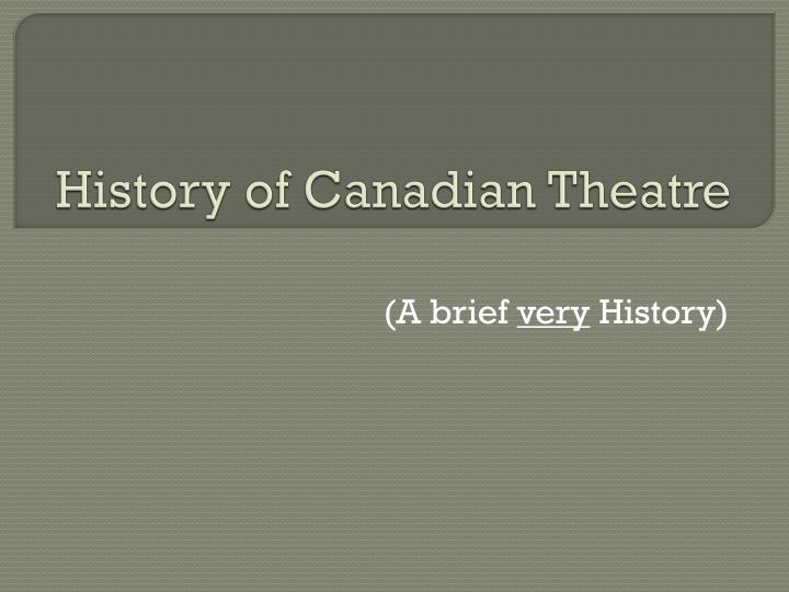 history of canadian theatre n.