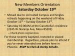 new members orientation saturday october 19 th