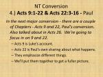 nt conversion 4 acts 9 1 22 acts 22 3 16 paul