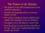 the pattern of the epistles