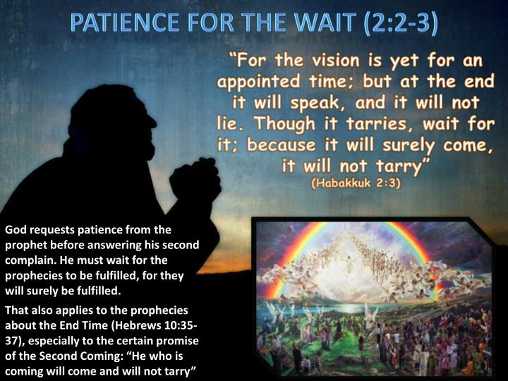 PATIENCE FOR THE WAIT (2:2-3)