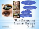no 4 recognising someone having a stroke