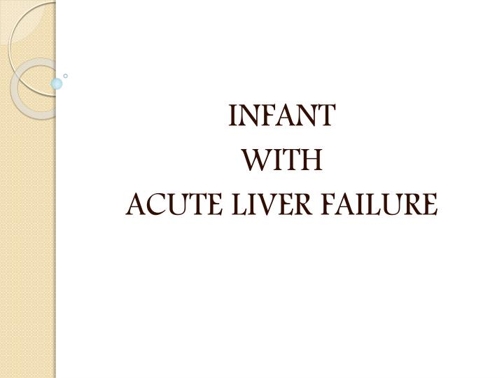 infant with acute liver failure n.