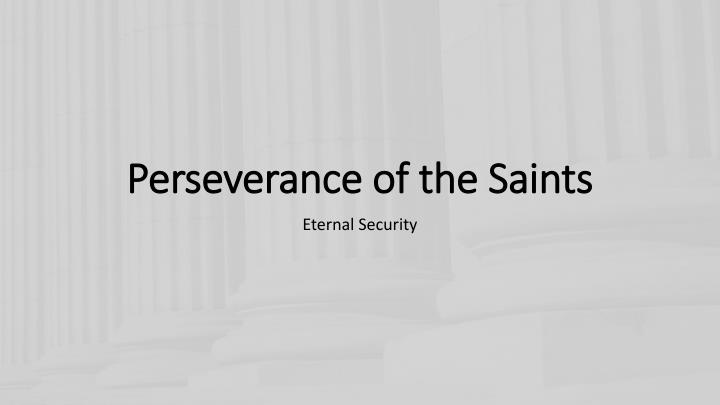 perseverance of the saints n.