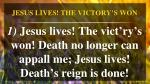 jesus lives the victory s won