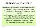 periodo agonistico