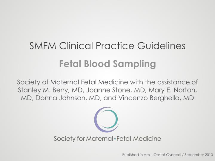 smfm clinical practice guidelines n.
