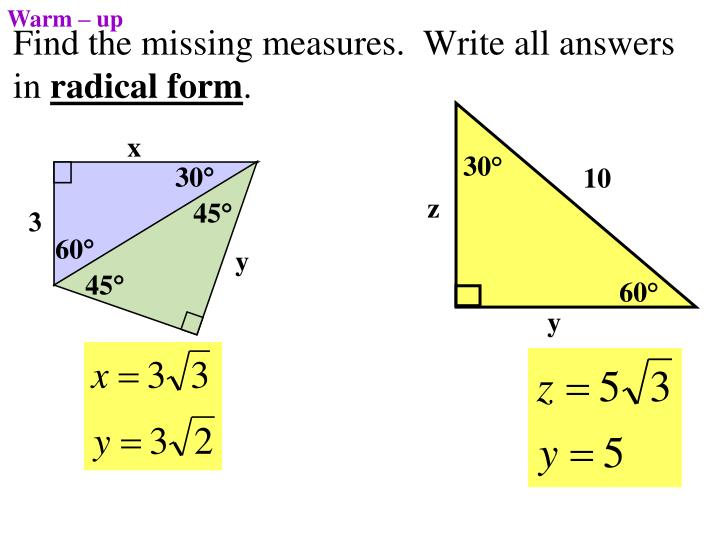 find the missing measures write all answers in radical form n.