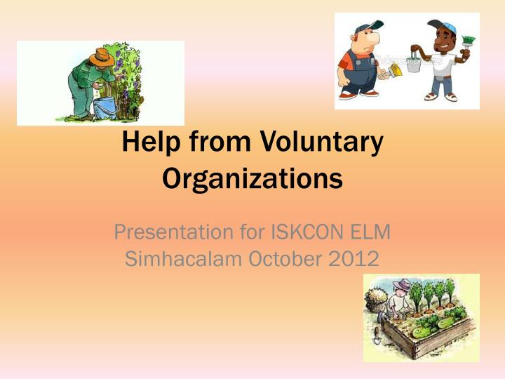 help from voluntary organizations n.