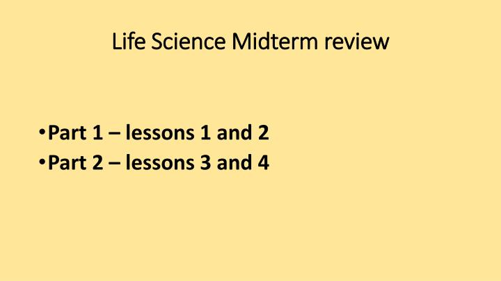 life science midterm review n.