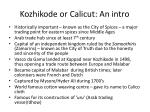 kozhikode or calicut an intro