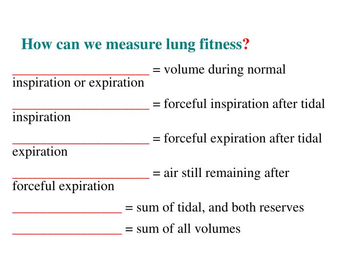 How can we measure lung fitness