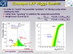 example lep higgs search1
