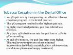 tobacco cessation in the dental office