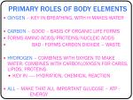 primary roles of body elements